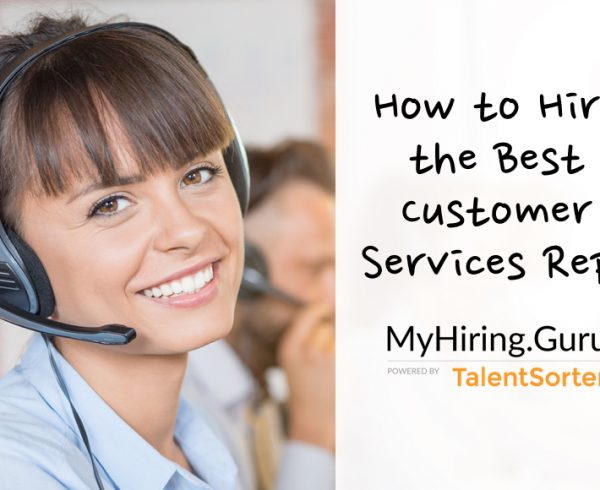 how to hire best customer service reps